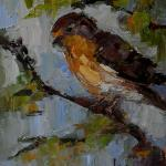 """EARLY MORNING CHIRP"" OIL ON CANVAS 8x10"" SOLD"